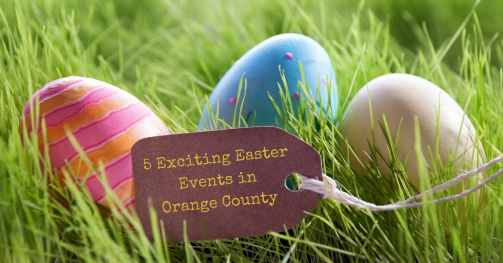 Easter events in Orange County